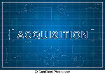 blueprint of acquisition - Acquisition on paper blueprint...