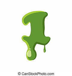 Numder 1 made of green slime - Number 1 from latin alphabet...