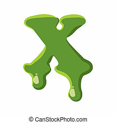 Letter X made of green slime - Letter X from latin alphabet...