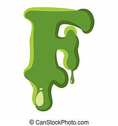 Letter F made of green slime - Letter F from latin alphabet...