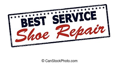 Best service shoe repair - Rubber stamp with text best...