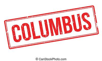 Columbus rubber stamp on white. Print, impress, overprint.