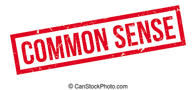 Common Sense rubber stamp on white. Print, impress,...
