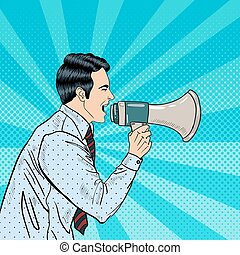 Pop Art Businessman Shouting in Megaphone. Vector...