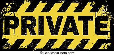 Private sign yellow with stripes, road sign variation....