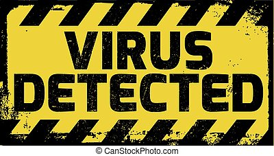 Virus detected sign yellow with stripes, road sign...
