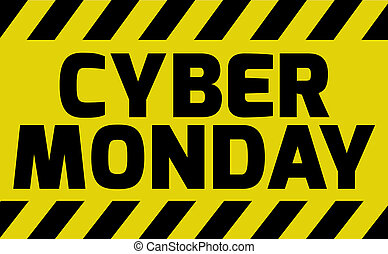 Cyber Monday sign yellow with stripes, road sign variation....
