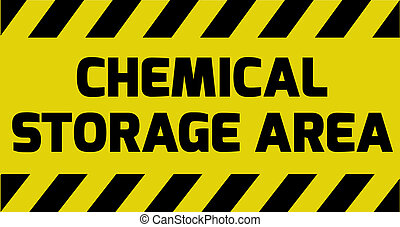 Chemical storage area sign yellow with stripes, road sign...