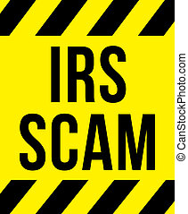 IRS scam sign yellow with stripes, road sign variation...
