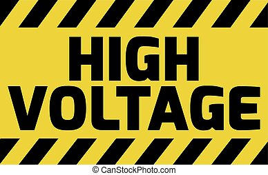 High Voltage sign yellow with stripes, road sign variation...