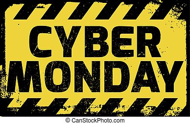 Cyber Monday sign yellow with stripes, road sign variation...