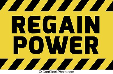 Regain Power sign yellow with stripes, road sign variation...