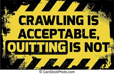 Crawling is acceptable sign yellow with stripes, road sign...