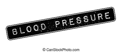 Blood Pressure rubber stamp on white Print, impress,...