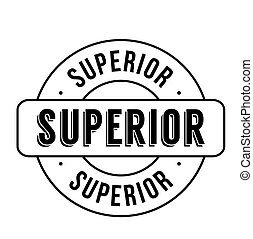 Superior rubber stamp isolated on white background. Classic...