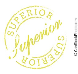 Superior rubber stamp isolated on white background Grunge...