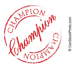 Champion rubber stamp. Grunge design with dust scratches....