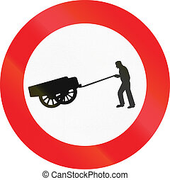 Belgian regulatory road sign - No handcarts