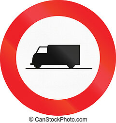 Belgian regulatory road sign - No trucks