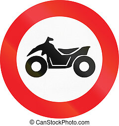 Belgian regulatory road sign - No quad bikes