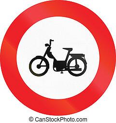 Belgian regulatory road sign - No mopeds.