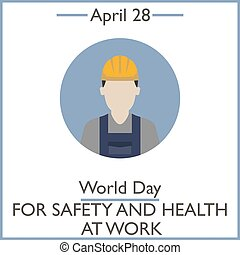 Day for Safety and Health at Work, April 28. Vector...