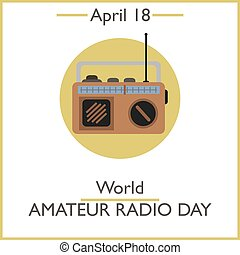 World Amateur Radio Day, April 18 Vector illustration for...
