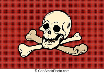 Jolly Roger The skull and crossbones The skeleton is the...