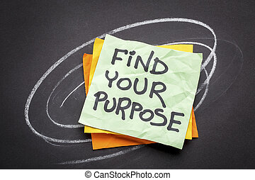 find your purpose advice or reminder