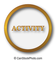 Activity icon. Internet button on white background.