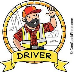 Funny driver or worker. Emblem.