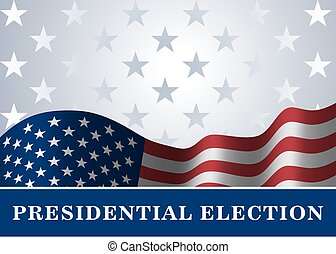 american flag background Presidential Election - American...