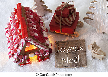 Gingerbread House, Sled, Snow, Joyeux Noel Means Merry...