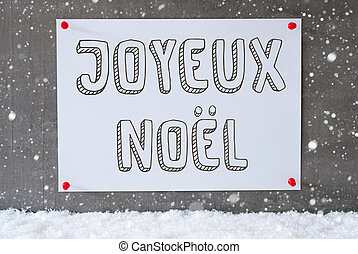 Label On Cement Wall, Snowflakes, Joyeux Noel Means Merry...