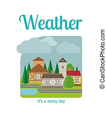Nasty weather in the town - Different weather in the town...