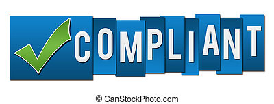 Compliant Blue Stripes - Compliant text written over blue...