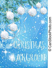 Christmas Background with Fir and Balls - Blue Background...