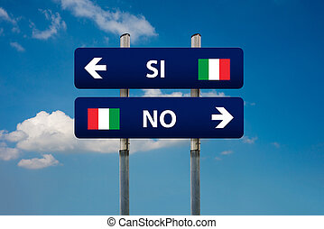 italian referendum - two road signs and italian referendum