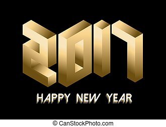Gold New Year 2017 isometric style design - Happy New Year...