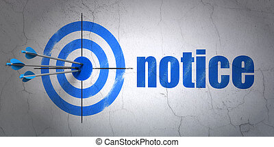 Law concept: target and Notice on wall background