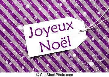 Label On Purple Paper, Snowflakes, Joyeux Noel Means Merry...