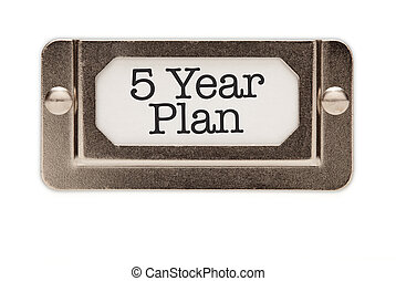 5 Year Plan File Drawer Label Isolated on a White...