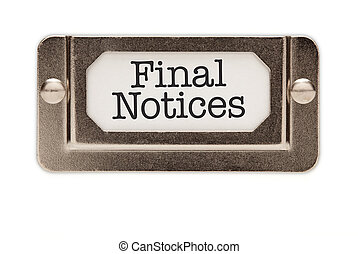 Final Notices File Drawer Label Isolated on a White...