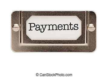Payments File Drawer Label Isolated on a White Background