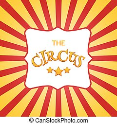 Classic circus poster design template. Circus background design