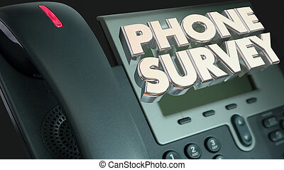 Phone Survey Ask Answer Questions Poll Respond 3d...
