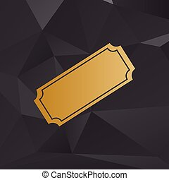 Ticket sign illustration. Golden style on background with polygons.