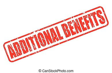 ADDITIONAL BENEFITS red stamp text on white