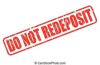 DO NOT REDEPOSIT red stamp text