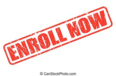 ENROLL NOW red stamp text on white